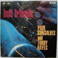 52) Paul Gonsalves & Tubby Hayes: Just Friends – Columbia. 1965.